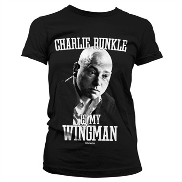 Charlie Runkle Is My Wingman T-shirt donna
