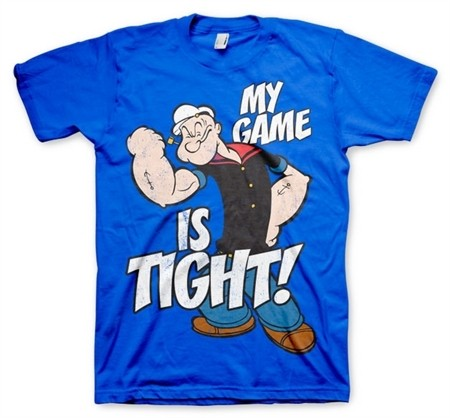 Popeye - Game Is Tight T-Shirt