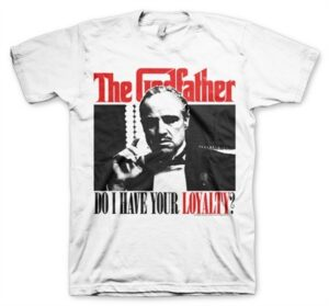 Godfather - Do I have Your Loyalty T-Shirt