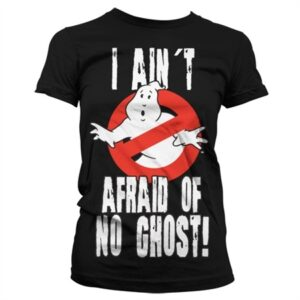 I Ain't Afraid Of No Ghost T-shirt donna