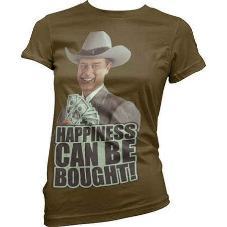 Dallas - Happiness Can Be Bought T-shirt donna