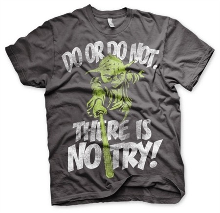 There Is No Try - Yoda T-Shirt