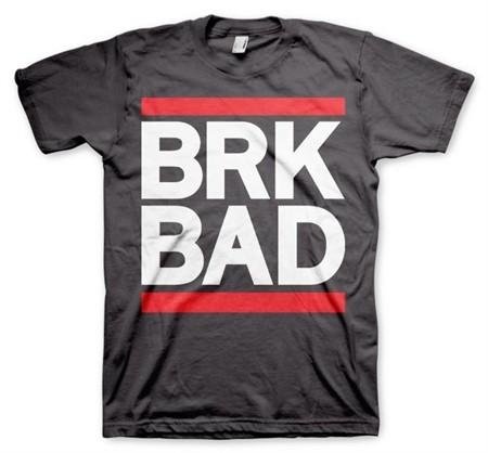 BRK BAD T-Shirt