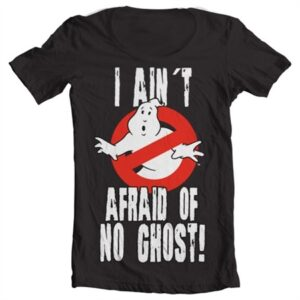 I Ain't Afraid Of No Ghost T-shirt collo largo