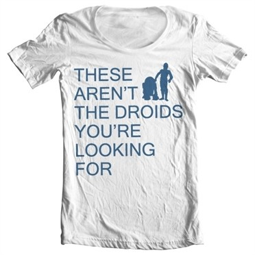 These Arenᄡt The Droids You're Looking For T-shirt collo largo