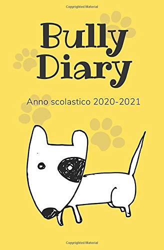 Bully Diary - Anno scolastico 2020-2021