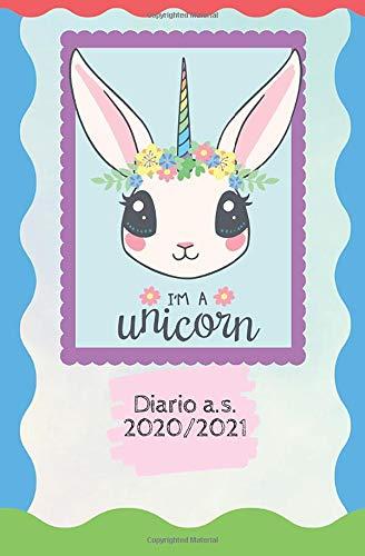 Diario scolastico 10 mesi I'm a Unicorn - A.s. 2020-2021