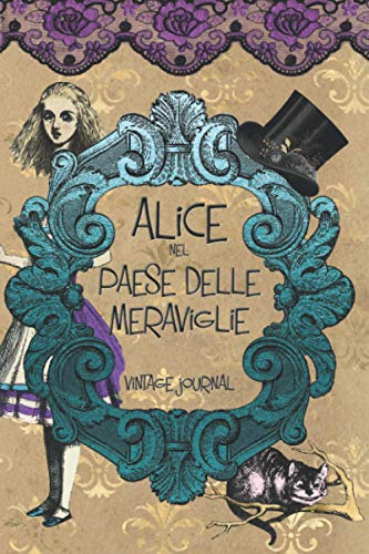 Alice nel Paese delle Meraviglie Vintage Journal
